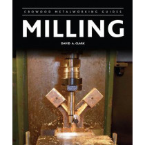 Milling by David A. Clark, 9781847977748
