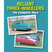 Reliant Three-Wheelers: The Complete Story by John Wilson-Hall, 9781847978066