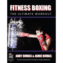 Fitness Boxing: The Ultimate Workout by Andy Dumas, 9781847978127