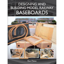 Designing and Building Model Railway Baseboards by Ronald L. Pybus, 9781847978691