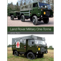 Land Rover Military One-Tonne by James Taylor, 9781847978912