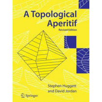 A Topological Aperitif by Stephen A. Huggett, 9781848009127
