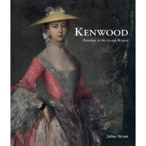 Kenwood: Paintings in the Iveagh Bequest by Julius Bryant, 9781848021280