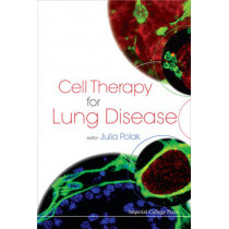 Cell Therapy For Lung Disease by Julia M. Polak, 9781848164390