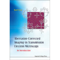 Aberration-corrected Imaging In Transmission Electron Microscopy: An Introduction by Rolf Erni, 9781848165366