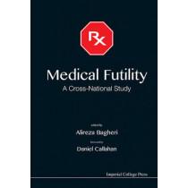 Medical Futility: A Cross-national Study by Alireza Bagheri, 9781848169906