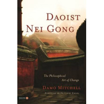 Daoist Nei Gong: The Philosophical Art of Change by Cindy Engel, 9781848190658