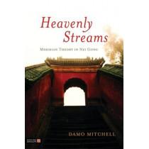 Heavenly Streams: Meridian Theory in Nei Gong by Robert Aspell, 9781848191167