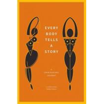 Every Body Tells a Story: A Craniosacral Journey by Liz Kalinowska, 9781848192683