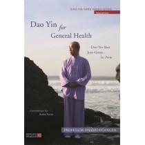 Dao Yin for General Health: Dao Yin Bao Jian Gong 1st Form by Professor Zhang Guangde, 9781848193093