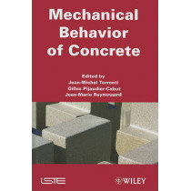 Mechanical Behavior of Concrete by Jean-Michel Torrenti, 9781848211780