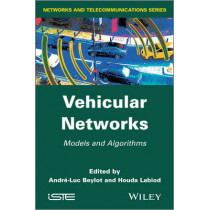 Vehicular Networks: Models and Algorithms by Andre-Luc Beylot, 9781848214897