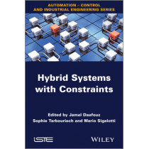 Hybrid Systems with Constraints by Jamal Daafouz, 9781848215276