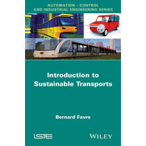 Introduction to Sustainable Transports by Bernard Favre, 9781848215450