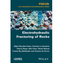Electrohydraulic Fracturing of Rocks by Gilles Pijaudier-Cabot, 9781848217102