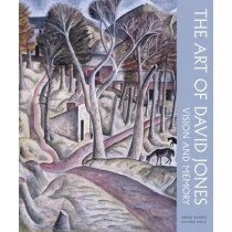 The Art of David Jones: Vision and Memory by Ariane Bankes, 9781848221604