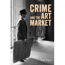 Crime and the Art Market by Riah Pryor, 9781848221710