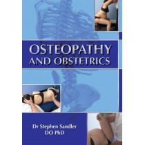 Osteopathy and Obstetrics by Stephen Sandler, 9781848290563
