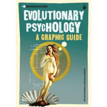 Introducing Evolutionary Psychology: A Graphic Guide by Dylan Evans, 9781848311824