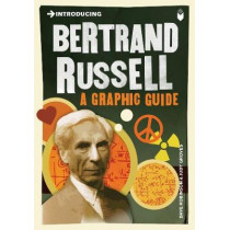 Introducing Bertrand Russell: A Graphic Guide by Dave Robinson, 9781848313026