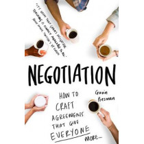 A Practical Guide to Negotiation: Create Winning Agreements by Gavin Presman, 9781848319370
