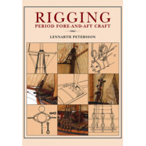 Rigging: Period Fore-And-Aft Craft by Lennarth Petersson, 9781848322189