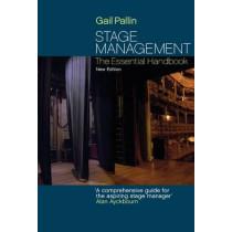 Stage Management: The Essential Handbook by Gail Pallin, 9781848420144