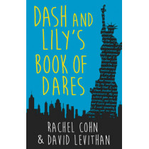 Dash And Lily's Book Of Dares: the sparkling prequel to Twelves Days of Dash and Lily by Rachel Cohn, 9781848453548