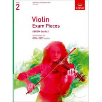 Violin Exam Pieces 2016-2019, ABRSM Grade 2, Part: Selected from the 2016-2019 syllabus, 9781848496927