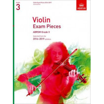 Violin Exam Pieces 2016-2019, ABRSM Grade 3, Score & Part: Selected from the 2016-2019 syllabus, 9781848496965
