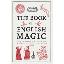 The Book of English Magic by Richard Heygate, 9781848540415