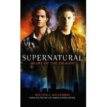 Supernatural - Heart of the Dragon by Tim Waggoner, 9781848566002