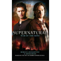 Supernatural - War of the Sons by Rebecca Dessertine, 9781848566019