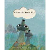 Under the Same Sky by Britta Teckentrup, 9781848575868