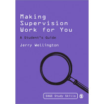 Making Supervision Work for You: A Student's Guide by Jerry Wellington, 9781848606180