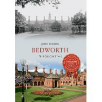 Bedworth Through Time by John Burton, 9781848687530
