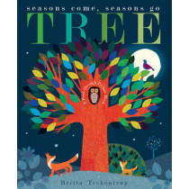 Tree: Seasons Come, Seasons Go by Britta Teckentrup, 9781848691810
