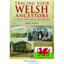 Tracing Your Welsh Ancestors by Beryl Evans, 9781848843592