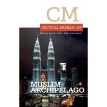 Critical Muslim 07: Muslim Archipelago by Ziauddin Sardar, 9781849043083