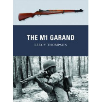 The M1 Garand by Leroy Thompson, 9781849086219