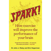 Spark by Dr. John J. Ratey, 9781849161572
