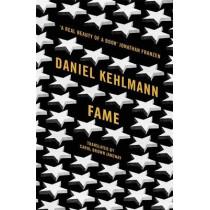 Fame: A Novel in Nine Episodes by Daniel Kehlmann, 9781849163781