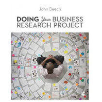 Doing Your Business Research Project by John Beech, 9781849200226