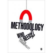 Methodology: Who Needs It? by Martyn Hammersley, 9781849202053