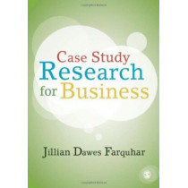 Case Study Research for Business by Jillian Dawes Farquhar, 9781849207768