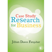 Case Study Research for Business by Jillian Dawes Farquhar, 9781849207775