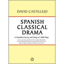 Spanish Classical Drama by David Castillejo, 9781849430012