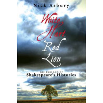 White Hart, Red Lion by Nick Asbury, 9781849432412