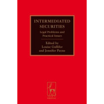 Intermediated Securities: Legal Problems and Practical Issues by Jennifer Payne, 9781849460132