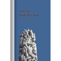 Caring and the Law by Jonathan Herring, 9781849461061